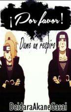 ¡Porfavor! (Naruto) (ItaDei) by DeidaraAkaneGasai