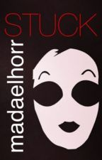 Stuck ( Masky Romance ) by madaelhorr