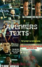 ~Avengers:Texts~ by ThatOneMarvelFan