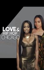 Love and Hip Hop Chicago by TrueReadz