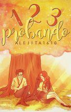 123 ¡Probando! by alejita1610