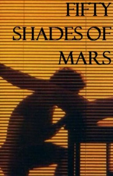 Fifty Shades Of Mars (Bruno Mars Fanfiction)