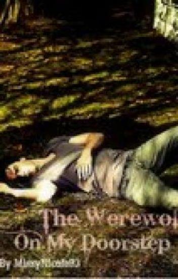 The Werewolf On My Doorstep