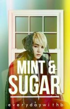 Mint & Sugar [Ongoing] by everydaywithb