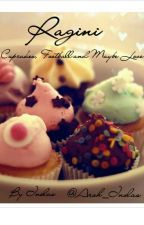 Ragini - Cupcakes , Football and Maybe Love [#MissionDesi][#EventualElites] by Aroh_Inolas