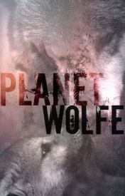 Planet Wolfe by Shadow_Crow7