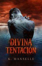 DIVINA TENTACIÓN © by psychoissuess