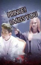 PRINCE ! I MISS YOU(fan fic vinzoi)(drop) by pichoat