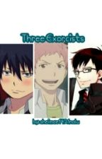 Three Exorcists (Blue Exorcist Boys × Reader Threeshot) [COMPLETED] by sheimae1421nalu