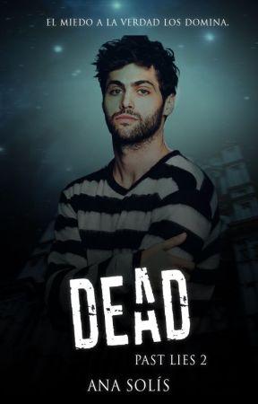 Dead | Borrador by AnaBiebs74