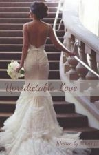The Unpredictable Love by mxaf15