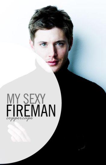 My Sexy Fireman [ONESHOOT]