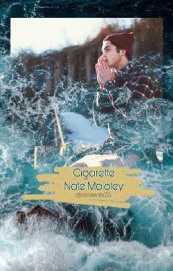 Cigarette | Nate Maloley