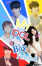 My Idol Is My Boyfriend (On Going) by Park_sungrin21