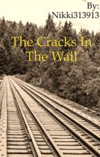 The Cracks In The Wall (Harry Styles fanfic) by Nikki313913