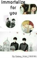 Immortalize for you by KrisHo_100_World