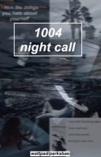 1004 Night Call [CHANYEOL] by parksbae