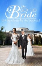 The Back-up Bride (The Billionaire's Bride Book 2) (completed) by Dredge116
