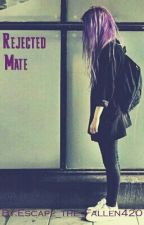Rejected Mate by Escape_the_Fallen420