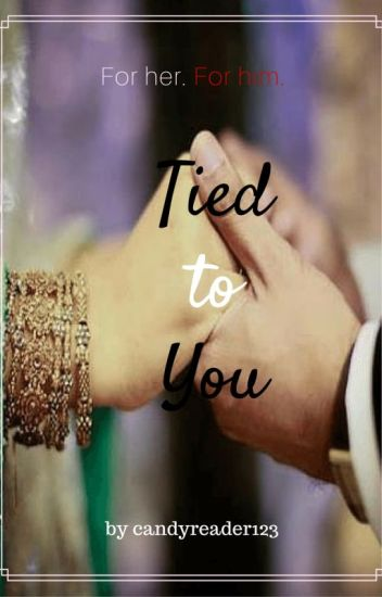 Tied to you #wattys2016