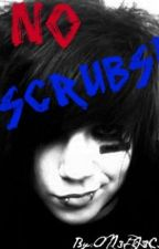 No scrubs!(boyxboy) by ON3PI3C3