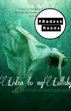 Listen To My Lullaby by wistfulpromise