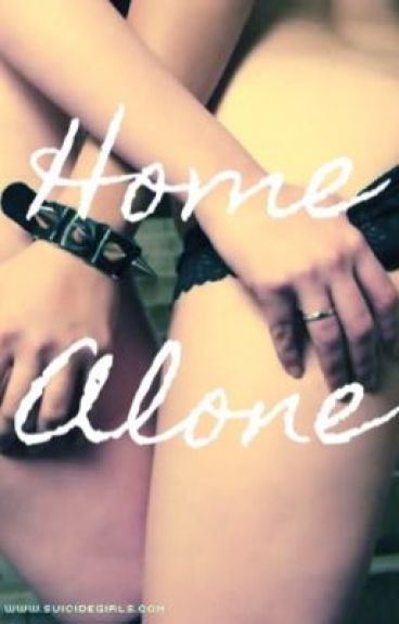 Home Alone- GirlxGirl (Editing)