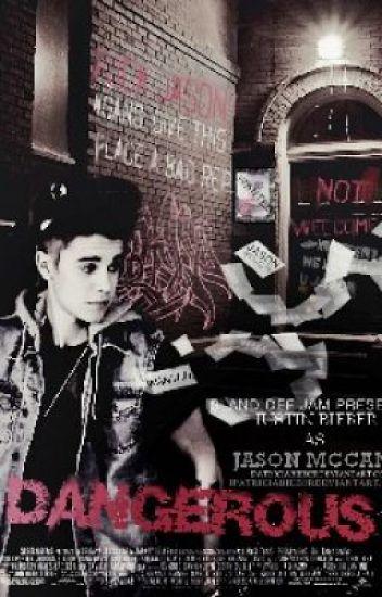 Dangerous (Jason McCann story)