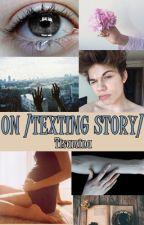 ON /TEXTING STORY/ by Tisamina
