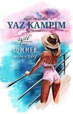 Yaz Kampım  by Quieennn