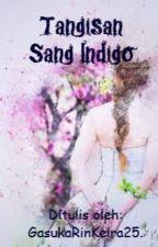 Tangisan Sang Indigo. by GasukaRinKeira25