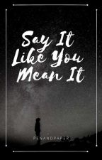 Say It Like You Mean It(LoiShua Fanfic) by penandpaper94