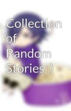 A Random Collection Of Poems And Stories by AnshulJain999