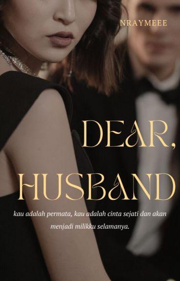 Dear Husband ✔