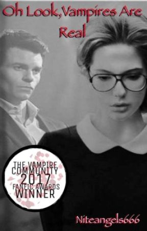 Oh Look, Vampires Are Real (Elijah Mikaelson/The Originals