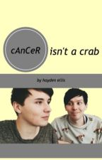 Cancer Isn't A Crab by haydenelliss