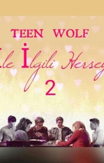 TEEN WOLF İLE İLGİLİ HER ŞEY 2