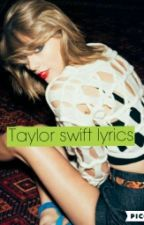 Taylor Swift Lyrics by Come_At_Me_Nialler