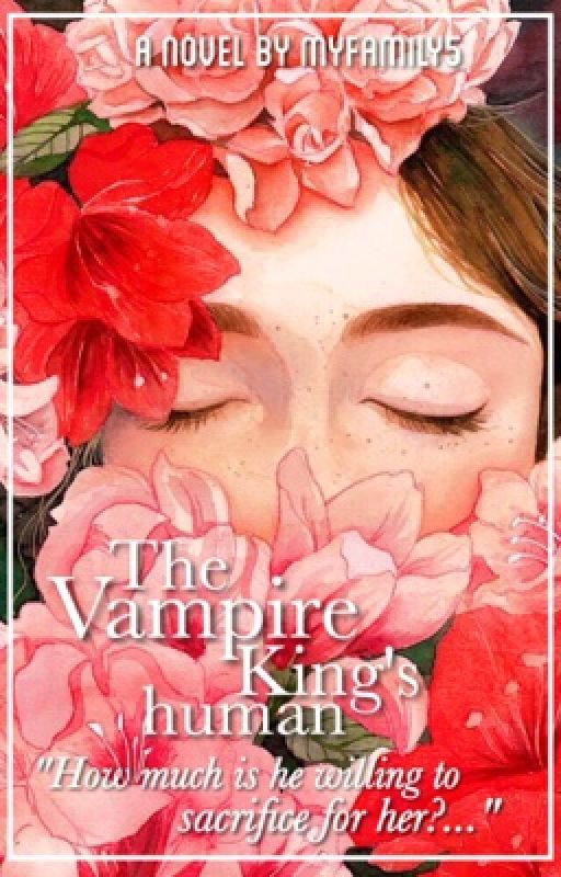 The Vampire King's human by myfamily5