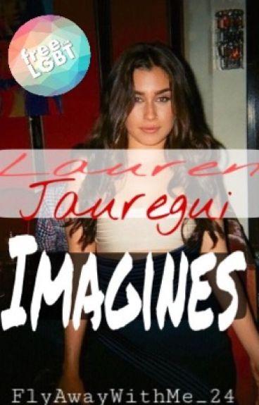 Lauren Jaugerui Imagines (Lesbian Stories)