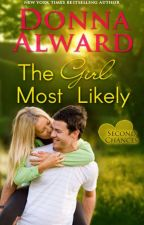 The Girl Most Likely by DonnaAlward