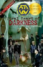 Viral Heart Of Darkness { EXO Supernatural Fanfic} by TripleMMMai
