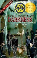 Viral Heart Of Darkness { EXO Supernatural Fanfic} by TripleMMMai