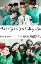 Make You Feel My Love (GFriend,Astro Fanfiction) by TaeJeong28