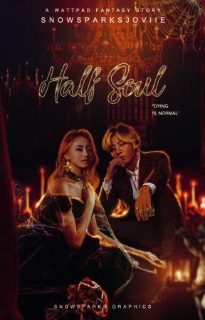 Forbidden fate: Half Soul by SnowSparksJoviie