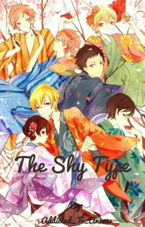 The Shy Type (OHSHC Reverse Harem story) #Wattys2017 by Addicted_To_Anime1