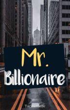 Mr. Billionaire by Taciturnelle