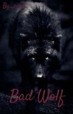 Bad Wolf by _xnxa_