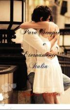 2. Para Sempre E Eternamente - Itália by ElektraCatleia