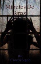 Minutos de terror by CreepySteph